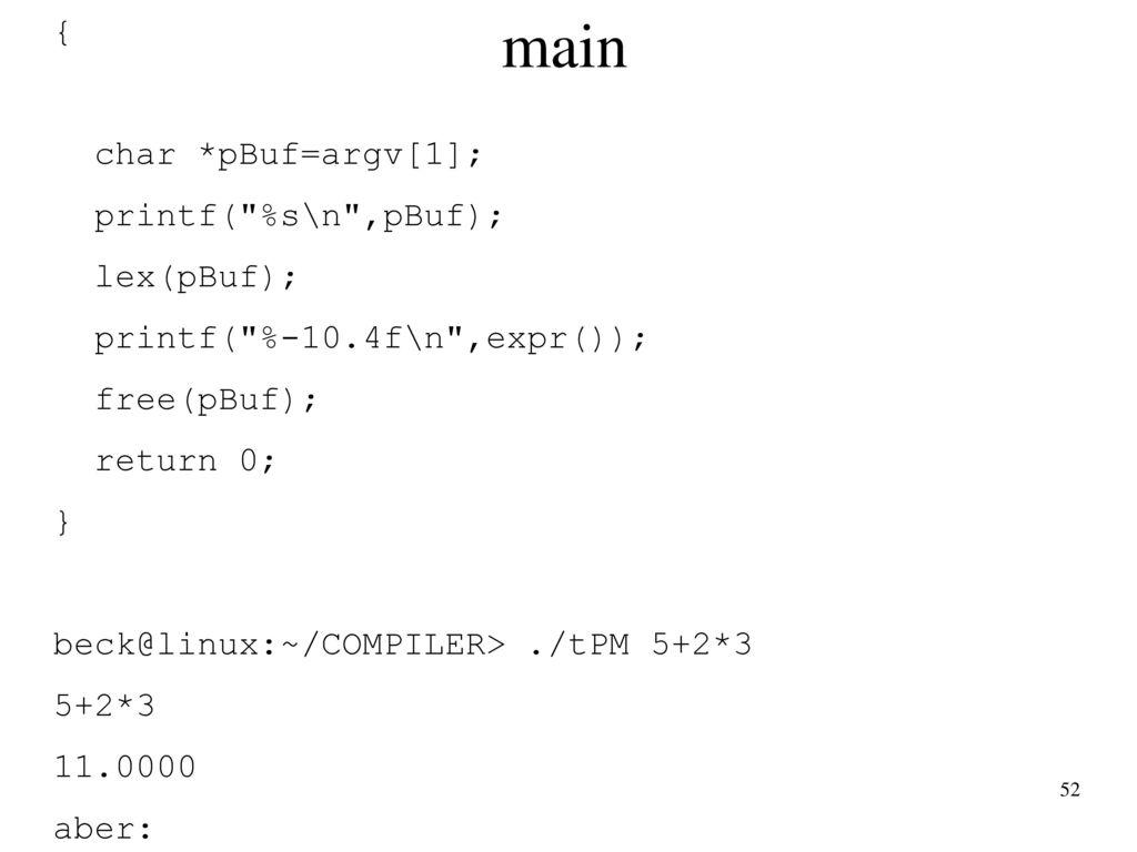 main int main(int argc, char*argv[]) { char *pBuf=argv[1];